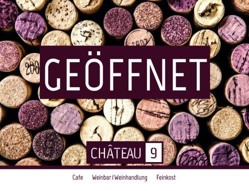 Château 9 eröffnet!
